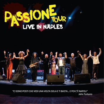 PASSIONE TOUR Live in Naples